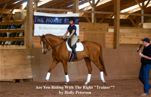 "Are You Riding With The Right ""Trainer""? by Holly Peterson"