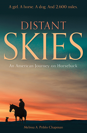 Distant Skies ~ A Girl, a Horse, a Dog, and 2600 Miles.
