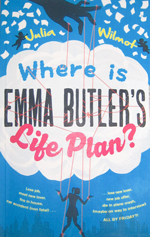 Where is Emma Butler's Life Plan? By Julia Wilmot