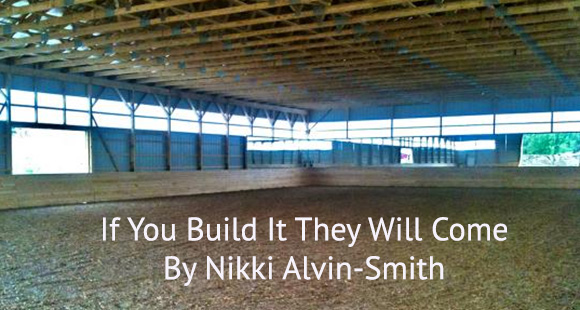 If You Build It They Will Come By Nikki Alvin-Smith