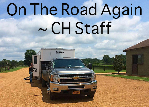 On The Road Again  ~ CH Staff