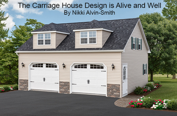 The Carriage House Design is Alive and Well By Nikki Alvin-Smith