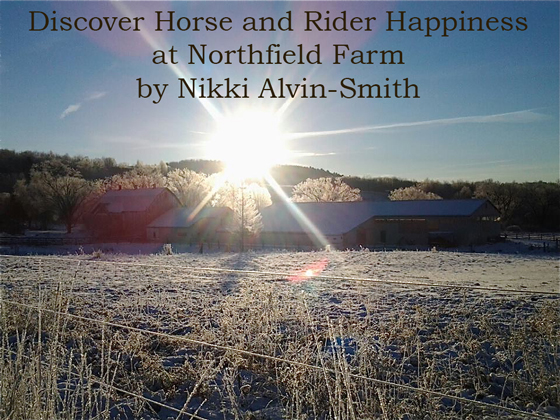 Discover Horse and Rider Happiness at Northfield Farm by Nikki Alvin-Smith